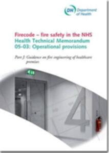 Firecode - Fire Safety in the NHS: Operational Provisions - Great Britain: Department of Health Estates and Facilities Division - cover
