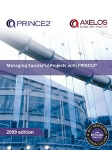 Ebook in inglese Managing Successful Projects with PRINCE2 2009 Edition N.N, AXELOS