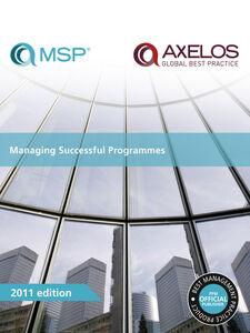Foto Cover di Managing Successful Programmes, Ebook inglese di AXELOS, edito da The Stationery Office Ltd