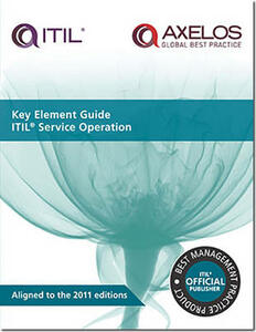 Key element guide ITIL service operation - Randy A. Steinberg,Great Britain: Cabinet Office - cover