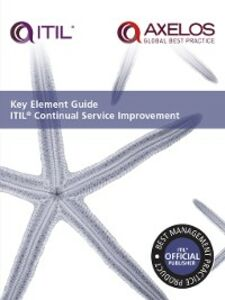 Ebook in inglese Key Element Guide ITIL Continual Service Improvement N.N, AXELOS