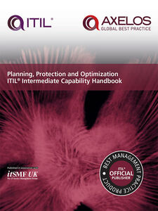 Ebook in inglese Planning, Protection and Optimization ITIL Intermediate Capability Handbook N.N, itSMF UK