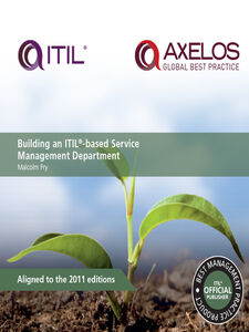 Ebook in inglese Building an ITIL-based Service Management Department Fry, Malcom