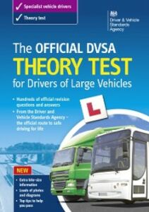 Foto Cover di Official DVSA Theory Test for Drivers of Large Vehicles, Ebook inglese di The Driver and Vehicle Standards Agency The Driver and Vehicle Standards Agency, edito da The Stationery Office Ltd