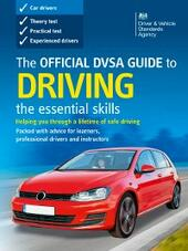Official DVSA Guide to Driving - the essential skills (2015 edition)
