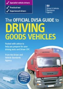 Ebook in inglese Official DVSA Guide to Driving Goods Vehicles The Driver and Vehicle Standards Agency, DVSA