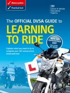 Ebook in inglese Official DVSA Guide to Learning to Ride The Driver and Vehicle Standards Agency, DVSA