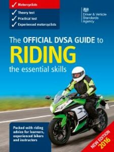 Ebook in inglese The Official DVSA Guide to Riding The Driver and Vehicle Standards Agency, DVSA