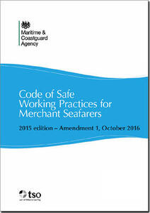 Code of safe working practices for merchant seafarer's - Maritime and Coastguard Agency - cover