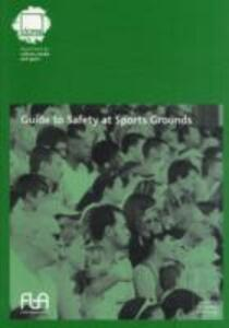 Guide to safety in sports grounds - Great Britain: Department for Culture, Media and Sport - cover