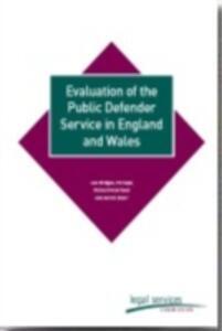 Evaluation of the Public Defender Service in England and Wales - Legal Services Commission,Lee Bridges,Ed Cape - cover