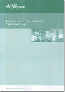 The electronic communications code: a consultation paper - Great Britain: Law Commission - cover