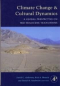 Climate Change and Cultural Dynamics: A Global Perspective on Mid-Holocene Transitions - cover