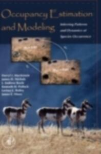 Occupancy Estimation and Modeling: Inferring Patterns and Dynamics of Species Occurrence - Darryl I. MacKenzie,James D. Nichols,J. Andrew Royle - cover