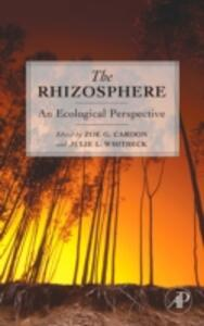 The Rhizosphere: An Ecological Perspective - cover