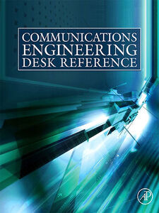 Ebook in inglese Communications Engineering Desk Reference Bensky, Dan , Bovik, Alan C. , Chou, Philip A , Clerckx, Bruno
