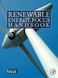 Foto Cover di Renewable Energy Focus e-Mega Handbook, Ebook inglese di AA.VV edito da Elsevier Science