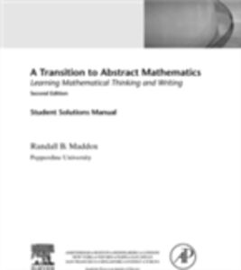 Foto Cover di Student Solutions Manual for A Transition to Abstract Mathematics, Ebook inglese di Randall Maddox, edito da Elsevier Science
