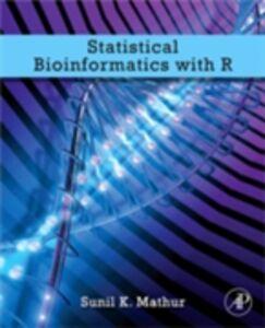 Foto Cover di Statistical Bioinformatics, Ebook inglese di Sunil K. Mathur, edito da Elsevier Science