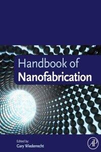 Ebook in inglese Handbook of Nanofabrication -, -