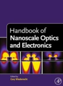 Foto Cover di Handbook of Nanoscale Optics and Electronics, Ebook inglese di  edito da Elsevier Science