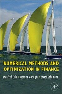 Foto Cover di Numerical Methods and Optimization in Finance, Ebook inglese di AA.VV edito da Elsevier Science
