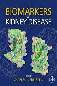 Foto Cover di Biomarkers of Kidney Disease, Ebook inglese di  edito da Elsevier Science