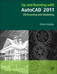 Ebook in inglese Up and Running with AutoCAD 2011 Gindis, Elliot