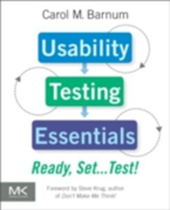 Foto Cover di Usability Testing Essentials, Ebook inglese di Carol M. Barnum, edito da Elsevier Science