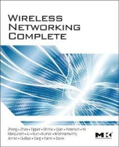 Foto Cover di Wireless Networking Complete, Ebook inglese di AA.VV edito da Elsevier Science