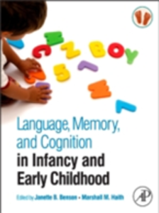 Ebook in inglese Language, Memory, and Cognition in Infancy and Early Childhood -, -