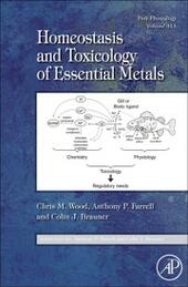 Fish Physiology: Homeostasis and Toxicology of Essential Metals