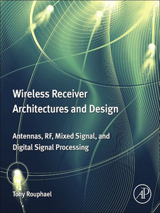Ebook in inglese Wireless Receiver Architectures and Design Rouphael, Tony J.