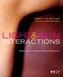 Ebook in inglese Light & Skin Interactions Baranoski, Gladimir V. G. , Krishnaswamy, Aravind