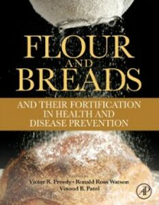 Ebook in inglese Flour and Breads and their Fortification in Health and Disease Prevention -, -