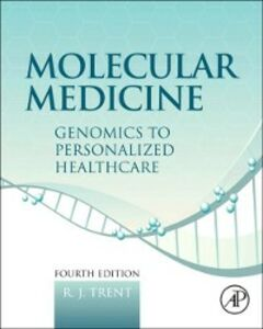 Ebook in inglese Molecular Medicine Trent, R.J.