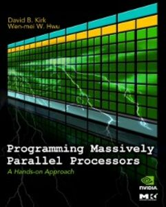 Foto Cover di Programming Massively Parallel Processors, Ebook inglese di Wen-mei W. Hwu,David B. Kirk, edito da Elsevier Science