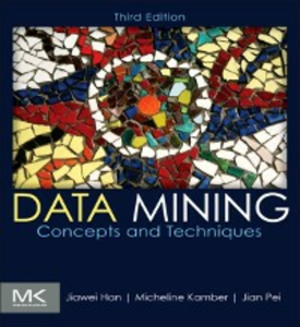 Ebook in inglese Data Mining: Concepts and Techniques Han, Jiawei , Kamber, Micheline , Pei, Jian