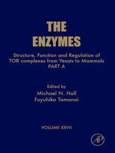 Ebook in inglese Structure, Function and Regulation of TOR complexes from Yeasts to Mammals