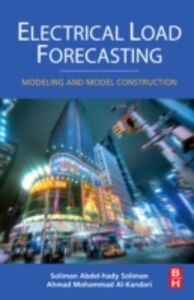Foto Cover di Electrical Load Forecasting, Ebook inglese di Ahmad Mohammad Al-Kandari,S.A. Soliman, edito da Elsevier Science