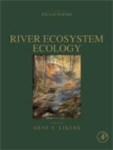 Foto Cover di River Ecosystem Ecology, Ebook inglese di  edito da Elsevier Science