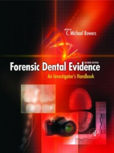 Ebook in inglese Forensic Dental Evidence -, -
