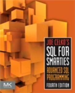 Foto Cover di Joe Celko's SQL for Smarties, Ebook inglese di Joe Celko, edito da Elsevier Science