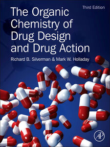 Ebook in inglese The Organic Chemistry of Drug Design and Drug Action Holladay, Mark W. , Silverman, Richard B.