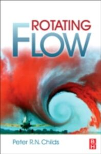 Ebook in inglese Rotating Flow Childs, Peter R. N.