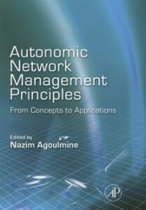 Ebook in inglese Autonomic Network Management Principles