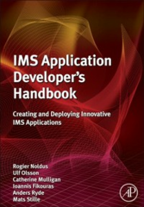 Ebook in inglese IMS Application Developer's Handbook Fikouras, Ioannis , Mulligan, Catherine , Noldus, Rogier , Olsson, Ulf