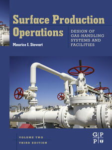 Ebook in inglese Surface Production Operations, Volume 2 Stewart, Maurice