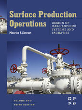 Surface Production Operations, Volume 2