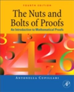 Ebook in inglese Nuts and Bolts of Proofs Cupillari, Antonella